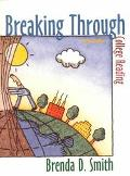 Breaking Through:college Reading