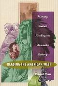 Reading the American West Primary Sources in American History