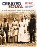 Created Equal A Social And Politcal History of the United States To 1877