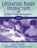 Literature-Based Instruction With English Language Learners K-12