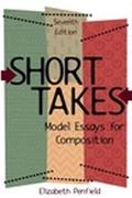 Short Takes Model Essays for Composition