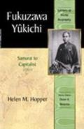 Fukuzawa Yukichi From Samurai to Capitalist
