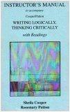 Instructor's Manual to Accompany Writing Logically, Thinking Critically with Readings