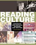Reading Culture Contexts for Critical Reading and Writing