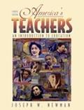 America's Teachers An Introduction to Education