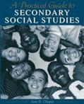 Practical Guide to Middle and Secondary Social Studies