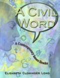Civil Word A Contemporary Issues Reader