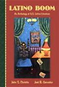 Latino Boom An Anthology of U.S. Latino Literature
