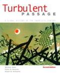 Turbulent Passage A Global History of the Twentieth Century