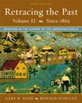 Retracing the Past Readings in the History of the American People, Since 1865