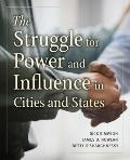 Struggle for Power in Cities and States of North America