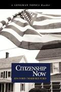 Citizenship Now Rethinking Our Roles in 21st Century America
