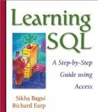 Learning SQL A Step-By-Step Guide Using Access