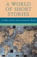 World of Short Stories 18 Short Stories from Around the World