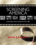 Screening America United States History through Film since 1900