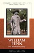 William Penn And the Quaker Legacy