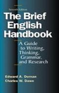 Brief English Handbook A Guide to Writing, Thinking, Grammar, and Research