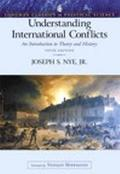Understanding International Conflicts An Introduction To Theory And History