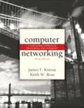 Computer Networking A Top-Down Approach Featuring the Internet