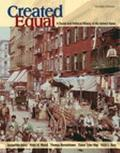 Created Equal A Social And Political History Of The United States