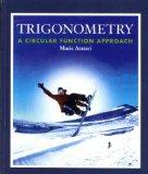Trigonometry: A Circular Function Approach with Student Study Guide and Solutions Manual