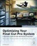 Apple Pro Training Series: Optimizing Your Final Cut Pro System