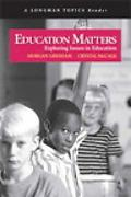 Issues in Education A Longman Topics Reader