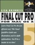 Final Cut Pro 5 for MAC OS X Visual Quickpro Guide