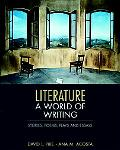 Literature: A World of Writing Poems, Stories, Plays, and Essays