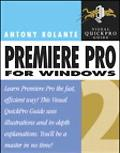 Premiere Pro 2 for Windows Visual Quickpro Guide