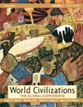 World Civilizations, The Global Experience 1450 to Present