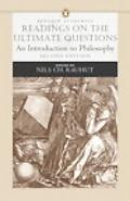 Readings on the Ultimate Questions An Introduction to Philosophy
