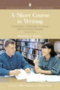 Short Course in Writing Composition, Collaborative Learning, And Constructive Reading