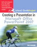 Creating a Presentation in Microsoft Office Powerpoint 2007 for Windows Visual Quickproject ...