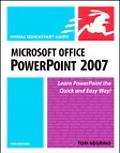 Microsoft Office Powerpoint 2007 for Windows Visual Quickstart Guide