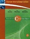 Starting Out with C++ Early Objects (Pearson International Edition)