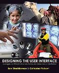 Designing the User Interface: Strategies for Effective Human-Computer Interaction (5th Edition)