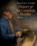 History of the Canadian Peoples: VOLUME 2 - 1867 to the Present (Volume 2)