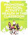 Promoting Physical Activity and Health in the C