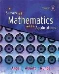 Survey of Mathematics with Applications with MyMathLab Student Access Kit, Expanded Edition,...