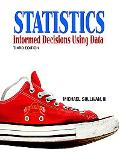 Statitstics Informed Decisions Using Data