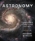 Astronomy: A Beginner's Guide to the Universe with MasteringAstrono