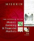 Economics of Money, Banking, and Financial Markets plus MyEconLab 1-semester Student Access ...