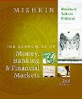 The Economics of Money, Banking, and Financial Markets, Business School Edition plus MyEconL...