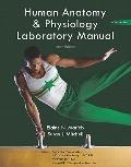 Human Anatomy & Physiology Laboratory Manual Main Version Practice Anatomy Lab 2.0 Physioex ...
