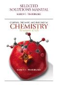 Selected Solutions Manual for General, Organic, and Biological Chemistry for General, Organi...