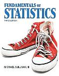 Fundamentals of Statistics (3rd Edition) (Sullivan Statistics Series)