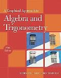 Graphical Approach to Algebra and Trigonometry, A (5th Edition)