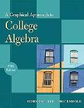 Graphical Approach to College Algebra, A (5th Edition) (Hornsby/Lial/Rockswold Graphical Approach Series)