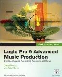 Apple Pro Training Series: Logic Pro 9 Advanced Music Production